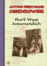 Skarb Wysp Andamańskich - Ossendowski Antoni Ferdynand | mała okładka
