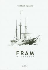 Fram w Arktyce - Fridtjof Nansen | mała okładka