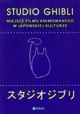 Studio Ghibli Miejsce filmu animowanego w japońskiej kulturze -  | mała okładka