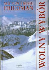 Wolny wybór + 2 DVD - Friedman Milton, Friedman Rose | mała okładka