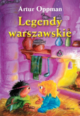 Legendy warszawskie - Artur Oppman | mała okładka