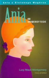 Ania z na uniwersytecie - Montgomery Lucy Maud   mała okładka