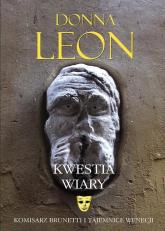 Kwestia wiary - Donna Leon | mała okładka