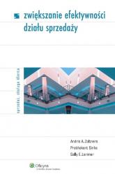 Zwiększanie efektywności działu sprzedaży - Lorimer Sally E., Sinha Prabhakant, Zoltners  | mała okładka