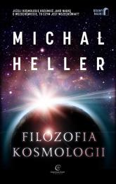 Filozofia kosmologii Wprowadzenie - Michał Heller | mała okładka