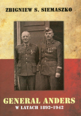 Generał Anders w latach 1892-1942 - Siemaszko Zbigniwew S. | mała okładka