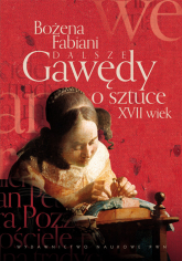 Dalsze gawędy o sztuce XVII wiek - Bożena Fabiani | mała okładka
