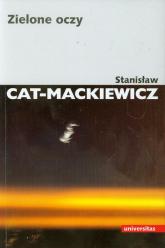 Zielone oczy - Stanisław Cat-Mackiewicz   mała okładka