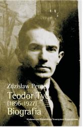 Teodor Tyc (1896-1927) Biografia z płytą CD - Zdzisław Pentek   mała okładka