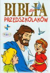 Biblia dla przedszkolaków - Waldemar Chrostowski | mała okładka
