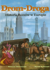 Drom-Droga Historia Romów w Europie - Mateusz Wiśniewski   mała okładka