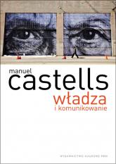 Władza komunikacji - Manuel Castells | mała okładka