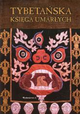 Tybetańska księga umarłych - zbiorowa Praca | mała okładka