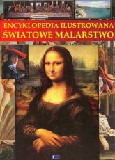 Encyklopedia ilustrowana Światowe malarstwo -  | mała okładka