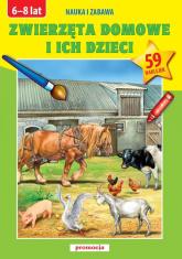 Zwierzęta domowe i ich dzieci Kolorowe zdjęcia i naklejki 6-8 lat -  | mała okładka