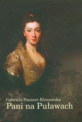 Pani na Puławach - Gabriela Pauszer-Klonowska | mała okładka