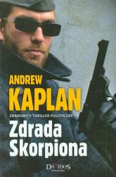 Zdrada Skorpiona - Andrew Kaplan | mała okładka