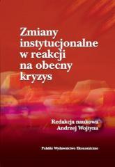 Zmiany instytucjonalne w reakcji na obecny kryzys - Andrzej Wojtyna | mała okładka