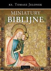 Miniatury biblijne - Tomasz Jelonek | mała okładka