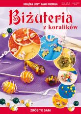 Biżuteria z koralików Zrób to sam - Agnieszka Zientek | mała okładka