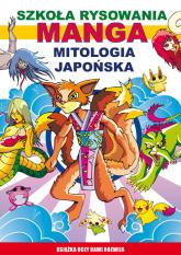 Manga Mitologia japońska Szkoła rysowania - Mateusz Jagielski | mała okładka