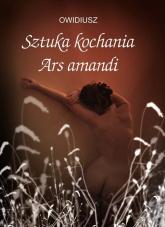 Sztuka kochania Ars amandi - Owidiusz | mała okładka