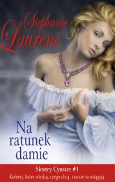 Na ratunek damie - Stephanie Laurens | mała okładka