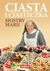 Ciasta i ciasteczka Siostry Marii - Maria Goretti | mała okładka