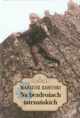 Na bezdrożach tatrzańskich - Mariusz Zaruski | mała okładka