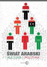 Świat arabski Kultura i polityka - Daithy Ó hÓgáin | mała okładka