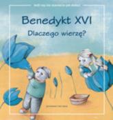 Dlaczego wierzę? - XVI Benedykt | mała okładka