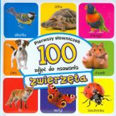 Zwierzęta Pierwszy słowniczek 100 zdjęć do nazwania - Anna Wiśniewska   mała okładka