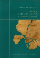 Teksty poetyckie greckich fragmentów muzycznych Komentarz filologiczny - Krzysztof Bielawski | mała okładka