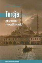 Turcja Od sułtanatu do współczesności - Zurcher Erik J. | mała okładka