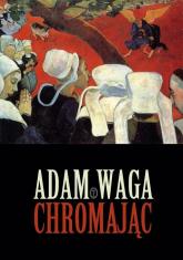 Chromając - Adam Waga | mała okładka