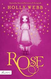 Rose - Holly Webb   mała okładka