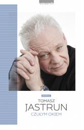 Czułym okiem - Tomasz Jastrun | mała okładka