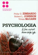 Psychologia Kluczowe koncepcje Tom 4 Psychologia osobowości - Zimbardo Philip, Johnson Robert | mała okładka