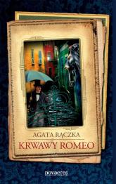Krwawy Romeo - Agata Rączka   mała okładka