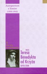 Autoportret z listów (1933-1942) Tom 2 Święta Teresa Benedykta od Krzyża Edyta Stein -  | mała okładka