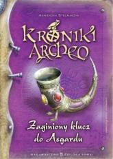 Kroniki Archeo Zaginiony klucz do Asgardu - Agnieszka Stelmaszyk | mała okładka