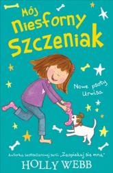 Mój niesforny szczeniak 2 Nowe psoty Urwisa - Holly Webb | mała okładka