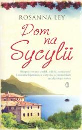 Dom na Sycylii - Rosanna Ley | mała okładka