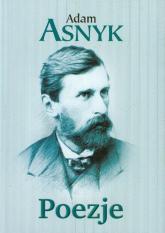 Poezje - Adam Asnyk | mała okładka