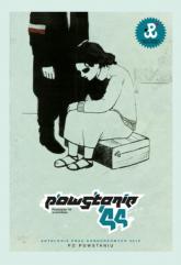 Powstanie'44 w komiksie Antologia prac konkursowych 2012 – Po Powstaniu -  | mała okładka