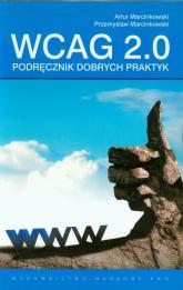 WCAG 2.0 Podręcznik dobrych praktyk - Marcinkowski Artur, Marcinkowski Przemysław   mała okładka