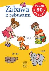 Zabawa z rebusami - Iwona Czarkowska | mała okładka
