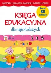 Księga edukacyjna dla najmłodszych - Joanna Babula | mała okładka