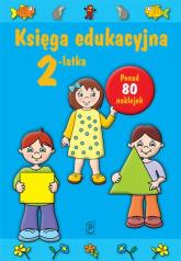 Księga edukacyjna 2-latka - Julia Śniarowska | mała okładka