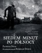 Siedem minut po północy - Patrick Ness | mała okładka